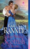 Book Cover Image. Title: In Your Wildest Scottish Dreams, Author: Karen Ranney
