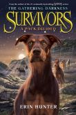 Book Cover Image. Title: Survivors:  The Gathering Darkness #1: A Pack Divided, Author: Erin Hunter