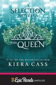 Book Cover Image. Title: The Queen, Author: Kiera Cass