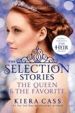 Book Cover Image. Title: The Selection Stories #2:  The Queen & The Favorite, Author: Kiera Cass