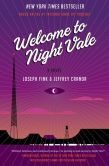 Book Cover Image. Title: Welcome to Night Vale:  A Novel, Author: Joseph Fink