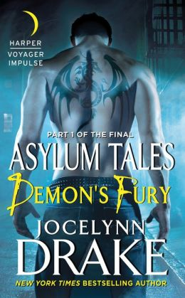 Demon's Fury: Part 1 of the Final Asylum Tales