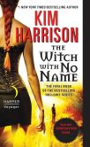 Book Cover Image. Title: The Witch with No Name (Rachel Morgan Series #13), Author: Kim Harrison