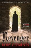 Book Cover Image. Title: Revenger:  A John Shakespeare Mystery, Author: Rory Clements