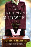 Book Cover Image. Title: The Reluctant Midwife:  A Hope River Novel, Author: Patricia Harman
