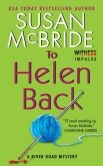 Book Cover Image. Title: To Helen Back:  A River Road Mystery, Author: Susan McBride