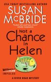 Book Cover Image. Title: Not a Chance in Helen:  A River Road Mystery, Author: Susan McBride