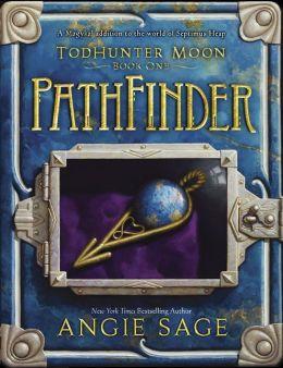 Septimus Heap: Todhunter Moon, Book One: Pathfinder