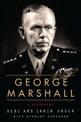 George Marshall: A Biography
