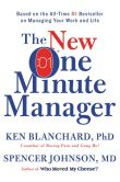 Book Cover Image. Title: The New One Minute Manager, Author: Ken Blanchard