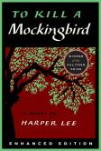 Book Cover Image. Title: To Kill a Mockingbird (Enhanced Edition), Author: Harper Lee