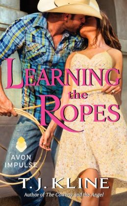 Learning the Ropes by T.J. Kline