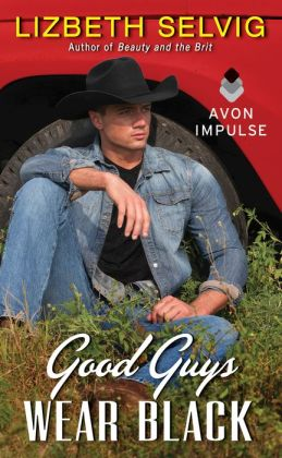 Good Guys Wear Black by Lizbeth Selvig