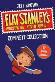 Book Cover Image. Title: Flat Stanley's Worldwide Adventures Complete Collection:  The Mount Rushmore Calamity, The Great Egyptian Grave Robbery, The Japanese Ninja Surprise, The Intrepid Canadian Expedition, The Amazing Mexican Secret, The African Safari Discovery, The Flying Chi, Author: Jeff Brown