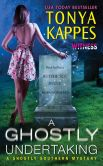 Book Cover Image. Title: A Ghostly Undertaking:  A Ghostly Southern Mystery, Author: Tonya Kappes