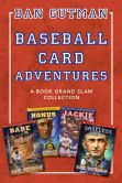 Book Cover Image. Title: Baseball Card Adventures:  4-Book Grand Slam Collection: Honus & Me, Jackie & Me, Babe & Me, Shoeless Joe & Me, Author: Dan Gutman