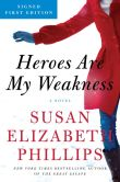 Book Cover Image. Title: Heroes Are My Weakness (Signed Book), Author: Susan Elizabeth Phillips