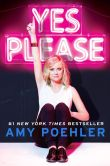 Book Cover Image. Title: Yes Please (Signed Book), Author: Amy Poehler