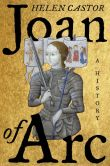Book Cover Image. Title: Joan of Arc:  A History, Author: Helen  Castor