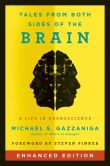 Book Cover Image. Title: Tales from Both Sides of the Brain (Enhanced Edition):  A Life in Neuroscience, Author: Michael S. Gazzaniga