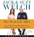Book Cover Image. Title: The Real-Life MBA CD:  Your No-BS Guide to Winning the Game, Building a Team, and Growing Your Career, Author: Jack Welch