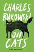 Book Cover Image. Title: On Cats, Author: Charles Bukowski