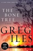 Book Cover Image. Title: The Bone Tree (Signed Book) (Penn Cage Series #5), Author: Greg Iles