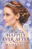 Book Cover Image. Title: Happily Ever After:  Companion to the Selection Series, Author: Kiera Cass