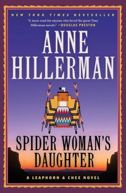 Spider Woman's Daughter (Joe Leaphorn and Jim Chee Series)