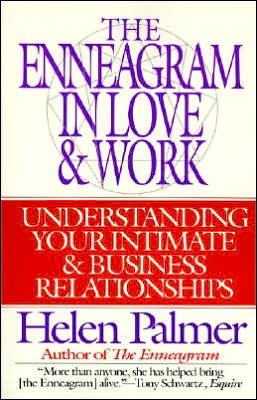 Enneagram in Love and Work: Understanding Your Intimate and Business Relationships