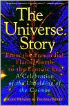 Universe Story: From the Primordial Flaring Forth to the Ecozoic Era- a Celebration of the Unfolding of the Cosmos