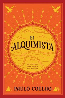 El alquimista: Una fabula para seguir tus suenos (The Alchemist)