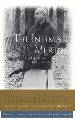 Intimate Merton: His Life from His Journals