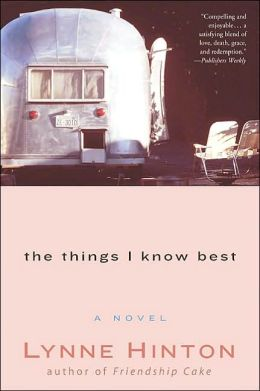 The Things I Know Best: A Novel