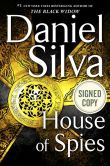 Book Cover Image. Title: House of Spies (Signed Book) (Gabriel Allon Series #17), Author: Daniel Silva
