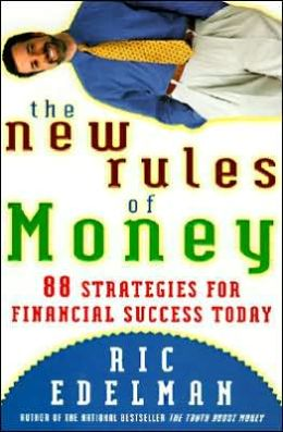 New Rules of Money: 88 Strategies for Financial Success Today