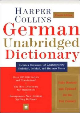 HarperCollins German Unabridged Dictionary, 4th Ed.
