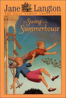 The Swing in the Summerhouse (The Hall Family Chronicles Series)
