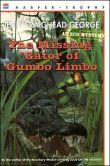 Book Cover Image. Title: The Missing 'Gator of Gumbo Limbo:  An Ecological Mystery, Author: Jean Craighead George