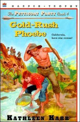Gold-Rush Phoebe