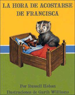 La hora de acostarse de Francisca (Bedtime for Frances)