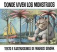 Book Cover Image. Title: Donde viven los monstruos (Where the Wild Things Are), Author: Maurice Sendak