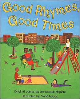 Good Rhymes, Good Times: Original Poems