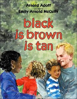 Black Is Brown Is Tan