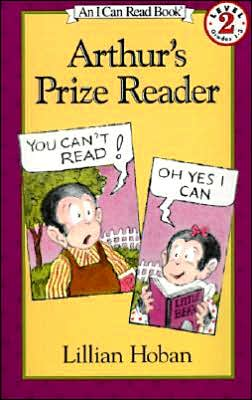 Arthur's Prize Reader: (I Can Read Book Series: Level 2)