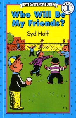 Who Will Be My Friends? (I Can Read Book Series: Level 1)