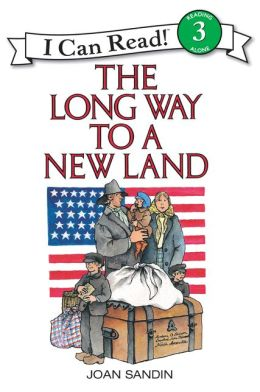The Long Way to a New Land: (I Can Read Book Series: Level 3)