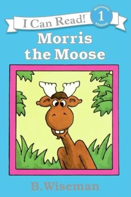 Morris the Moose (I Can Read Book Series: Level 1)