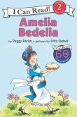 Book Cover Image. Title: Amelia Bedelia:  I Can Read! 50th Anniversary Edition, Author: Peggy Parish