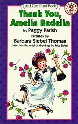 Thank You, Amelia Bedelia (I Can Read Book Series: Level 2)